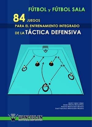 portada del libro 84 juegos para el entrenamiento integrado de la táctica defensiva
