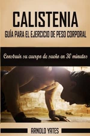 portada del libro calistenia guía para el ejercicio de peso corporal