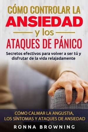 portada del libro como controlar la ansiedad y los ataques de pánico