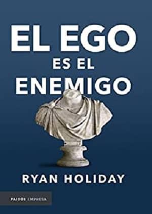 portada del libro el ego es el enemigo