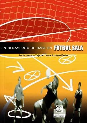 portada del libro entrenamiento de base en fútbol sala