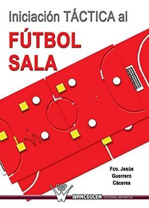 portada del libro iniciación táctica al fútbol sala