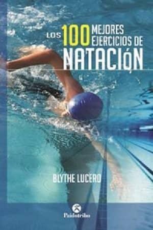 portada del libro los 100 mejores ejercicios de natación