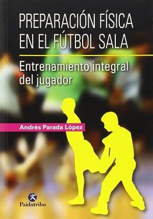 portada del libro preparación física en el fútbol sala