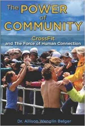 portada del libro the power of community crossfit and the force of human connection