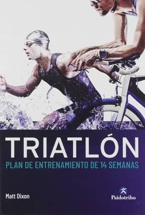 portada del libro triatlón: plan de entrenamiento de 14 semanas