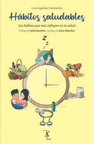 portada del libro hábitos saludables los hábitos que más influyen en tu salud