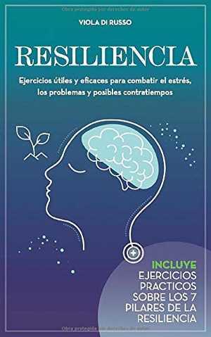 portada del libro resiliencia ejercicios útiles eficaces para combatir el estrés