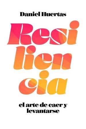 portada del libro resiliencia el arte de caer y levantarse