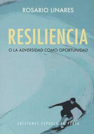 portada del libro resiliencia o la adversidad como oportunidad