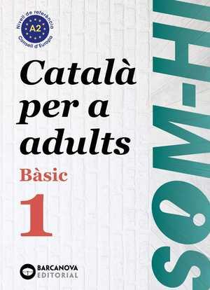 portada del libro som-hi! Bàsic 1. Català per a adults A2