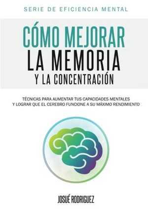 portada del libro cómo mejorar la memoria y la concentración