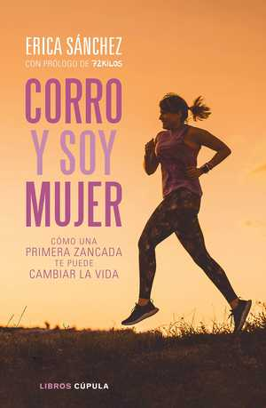 portada del libro corro y soy mujer