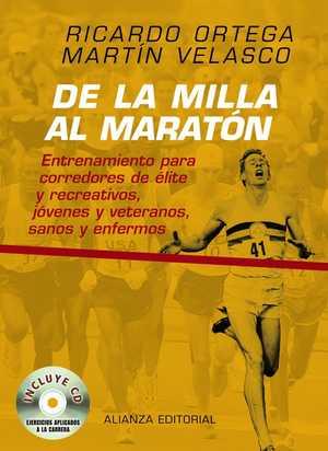 portada del libro de la milla al maratón entrenamiento para corredores y de élite y recreativos, jóvenes y veteranos sanos y enfermos