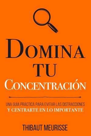 portada del libro domina tu concentración