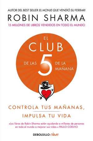 portada del libro el club de las 5 de la mañana controla tus mañanas, impulsa tu vida