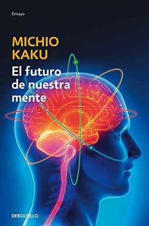 portada del libro el futuro de nuestra mente