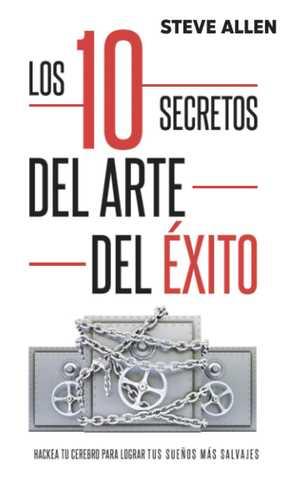 portada del libro los 10 secretos del arte del éxito
