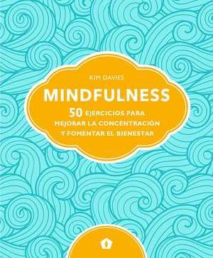 portada del libro mindfulness 50 ejercicios para mejorar la concentracón
