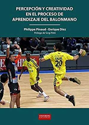 portada del libro percepción y creatividad en el proceso de aprendizaje del balonmano