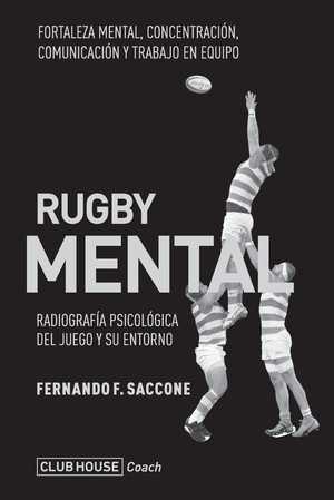 portada del libro rugby mental radiogradía psicológica del juego y su entorno