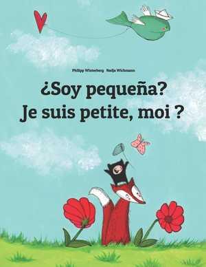 portada del libro ¿soy pequeña? je suis petite, moi?
