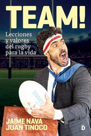portada del libro team! lecciones y valores del rugby para la vida