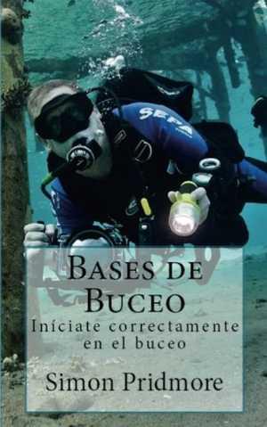 portada del libro bases de buceo iníciate correctamente en el buceo