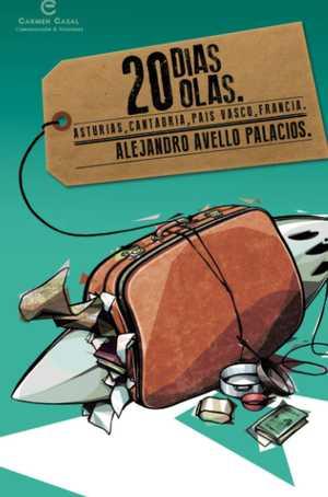 portada del libro 20 días 20 olas. Asturias, Cantabria, País Vasco y Francia