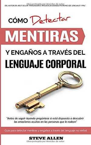 portada del libro cómo detectar mentiras y engaños a través del lenguaje corporal