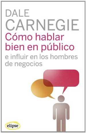 portada del libro como hablar bien en público e influir en los hombres de negocios