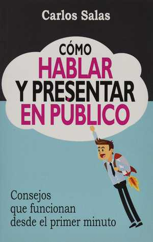 portada del libro como hablar y presentar en publico