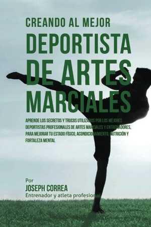 portada del libro creando al mejor deportista de artes marciales