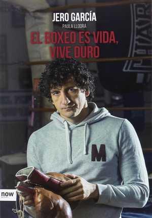 portada del libro el boxeo es vida, vive duro