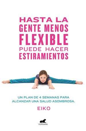 portada del libro hasta la gente menos flexible puede hacer estiramientos