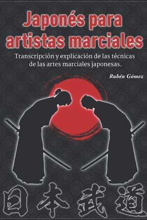 portada del libro japonés para artistas maricales transcripción y explicación de las técnicas de las artes marciales japonesas