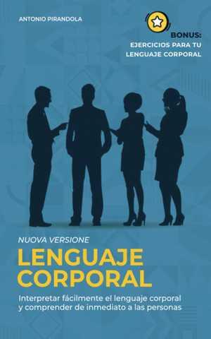 portada del libro lenguaje corporal interpretar fácilmente el lenguaje corporal y comprender de inmediato a las personas