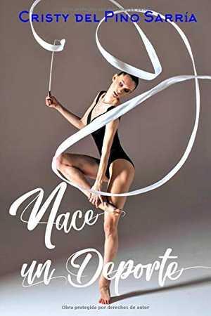 portada del libro nace un deporte