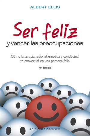 portada del libro ser feliz y vencer las preocupaciones