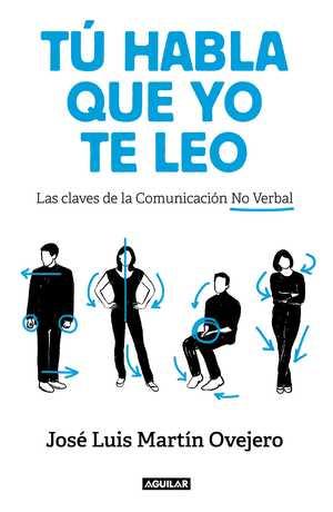 portada del libro tú habla que yo te leo.. Las claves de la comunicación no verbal