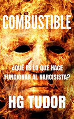 portada del libro combustible que es lo que hace funcionar al narcisista