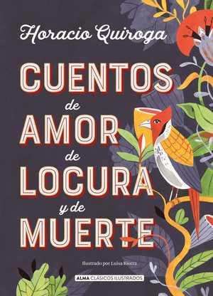 portada del libro cuentos de amor de locura y de muerte