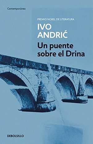 portada del un puente sobre el Drina