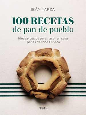 portada del libro 100 recetas de pan de pueblo