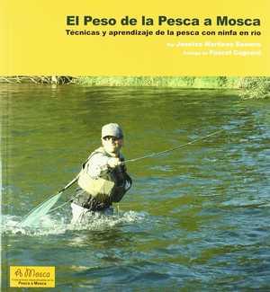 portada del libro el peso de la pesca a mosca