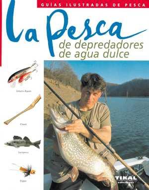 portada del libro la pesca de depredadores de agua dulce