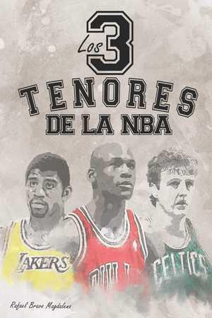 portada del libro los tres tenores de la NBA