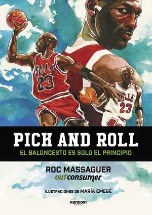 portada del libro pick and roll el baloncesto es solo el principio