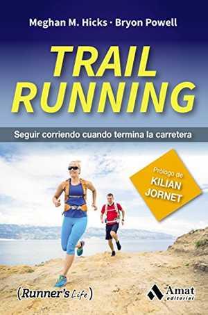 portada del libro trail running seguir corriendo cuando termina la carrera