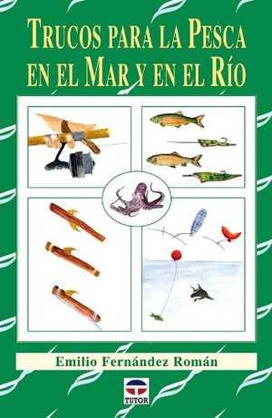 portada del libro trucos para la pesca en el mar y en el río